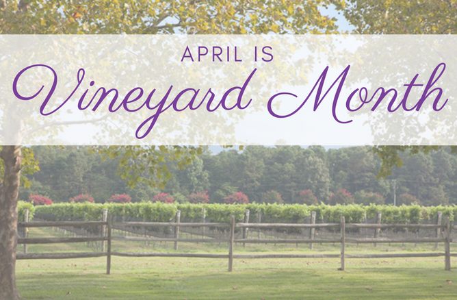 April is Vineyard Month