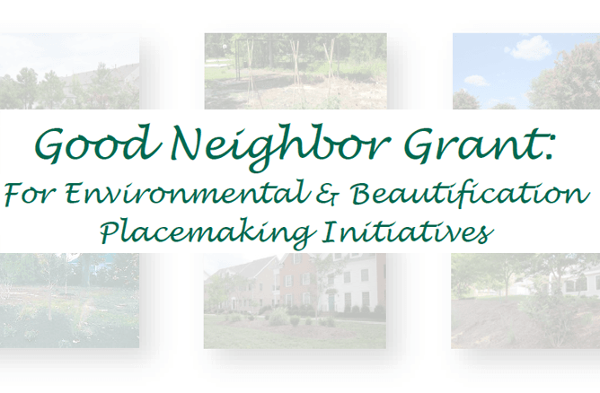 Good Neighbor Grant for Environmental and Beautification Placemaking Initiatives